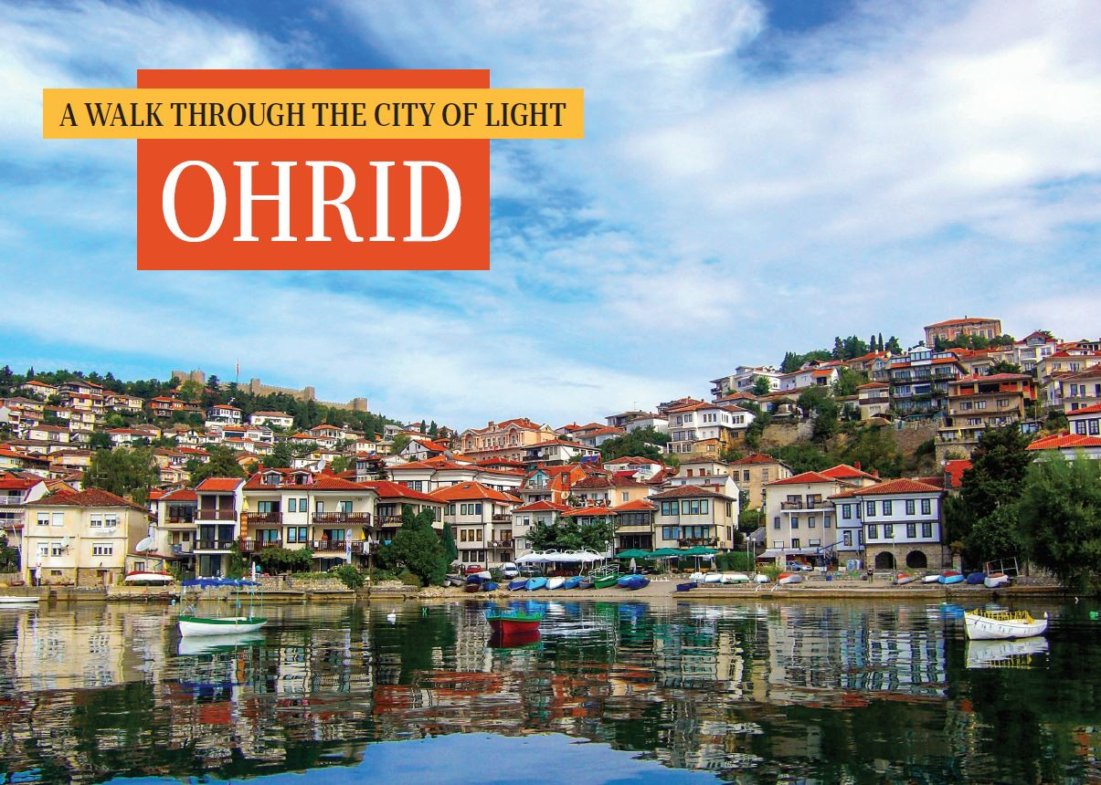 A walk through the city of light - Ohrid